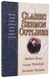 Classic Sermon Outlines