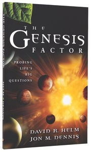 The Genesis Factor: Probing Lifes Big Questions