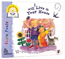 I Will Live in Your House CD (With Word Booklet)