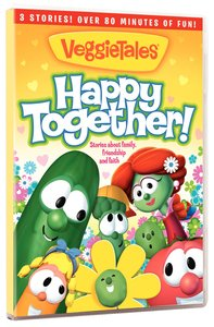 Veggie Tales: Happy Together - Stories of Friendship, Faith and Family