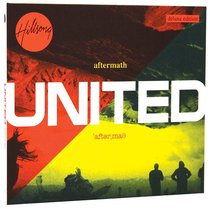 Hillsong United 2011: Aftermath (Deluxe Edition) (United Live Series)