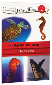 Sea Creatures (I Can Read!2/made By God Series)
