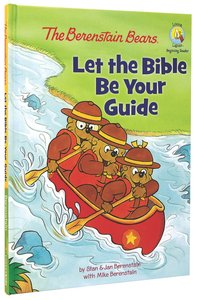 Let the Bible Be Your Guide (The Berenstain Bears Series)