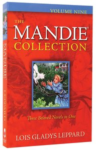Mandie Collection #9: (Books 33-35)