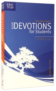 The One Year Alive Devotions For Students (One Year Series)