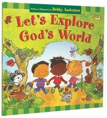 Lets Explore Gods World