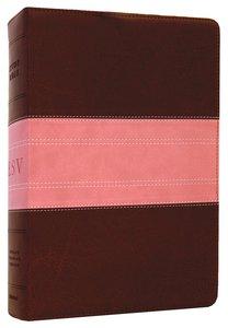 ESV Study Bible Rose/Brown Trail Trutone (Black Letter Edition)
