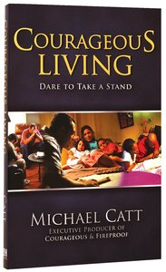 Courageous Living (Courageous Series)
