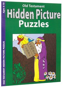 Old Testament Hidden Picture Puzzles (Ages 6-10, Reproducible) (Warner Press Colouring & Activity Books Series)