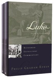 Luke (2 Volume Set) (Reformed Expository Commentary Series)
