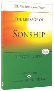 Message of Sonship, The: At Home in Gods Household (Bible Speaks Today Themes Series)
