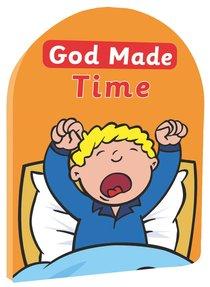 God Made Time (God Made Series)