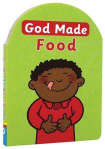 God Made Food (God Made Series)