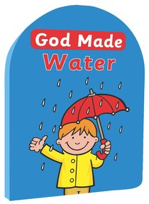 God Made Water (God Made Series)