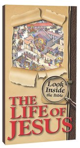 Look Inside the Bible: Life of Jesus