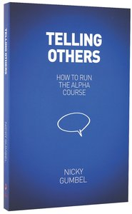 Telling Others (Newly and Edition) (Alpha Course)