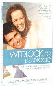Wedlock Or Deadlock?