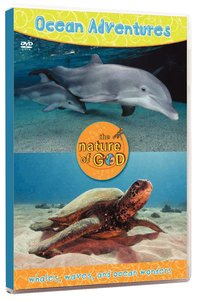 Ocean Adventures (Volume 1) (Nature Of God Series)