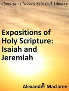Isaiah and Jeremiah (Exposition Of Holy Scripture Series)