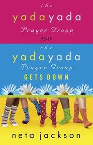 2-In-1 Yada Yada: Yada Yada Prayer Group Yada Yada Gets Down