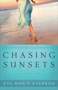 Chasing Sunsets (A Cedar Key Novel Series)