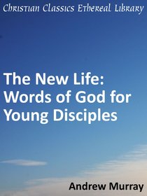 New Life: Words of God For Young Disciples