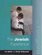 Jewish Experience (Pupils Book 2ed) (Seeking Religion Series)