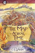 The Map Across Time (#02 in The Gates Of Heaven Series)