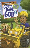 Gotta Have God #03 (Boys Aged 2-5) (#03 in Gotta Have God Series)