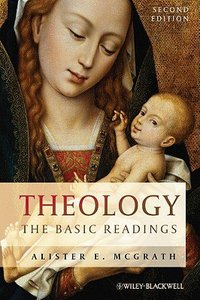 Theology: The Basic Readings (2nd Edition)