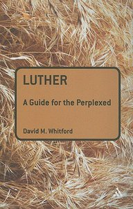 Luther (Guides For The Perplexed Series)