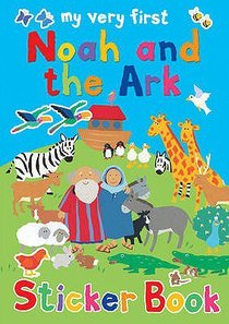 Noah and the Ark (My Very First Sticker Book Series)
