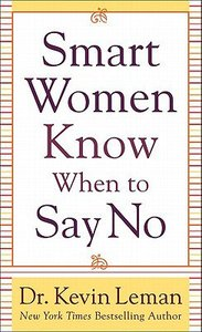 Smart Women Know When to Say No