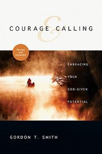 Courage and Calling (And Expanded)