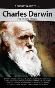 Charles Darwin- His Life and Impact (A Pocket Guide To Series)
