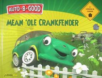 Mean Ole Crankfender (Auto B Good Series)