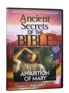 Apparition of Mary (#03 in Ancient Secrets Of The Bible Dvd Series)