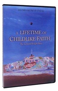 A Lifetime of Childlike Faith