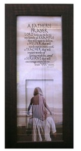 Life in Focus Mdf Framed Art: A Fathers Prayer
