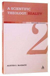 Scientific Theology #02: Reality