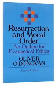Resurrection and Moral Order