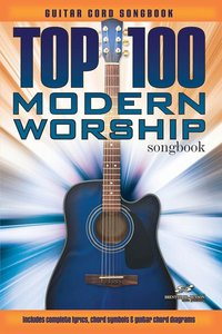 Top 100 Modern Worship Guitar Songbook