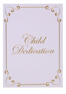 Certificate: Baby Dedication Ps 127:3 Gold-Foil Embossing