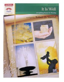 It is Well:10 Uplifting Hymns For Worship (Music Book)