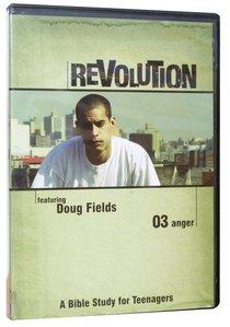 Revolution #03: Anger (#03 in Dvd Revolution Series)