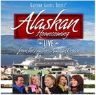 Alaskan Homecoming Live (Gaither Gospel Series)