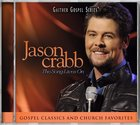 2011 Jason Crabb Live - the Song Lives on (Gaither Gospel Series)
