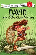 David and Gods Giant Victory (I Can Read!2/biblical Values Series)
