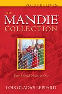 Mandie Collection #11: (Books 39-42)