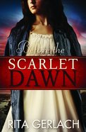 Before the Scarlet Dawn (#01 in Daughters Of The Potomac Series)